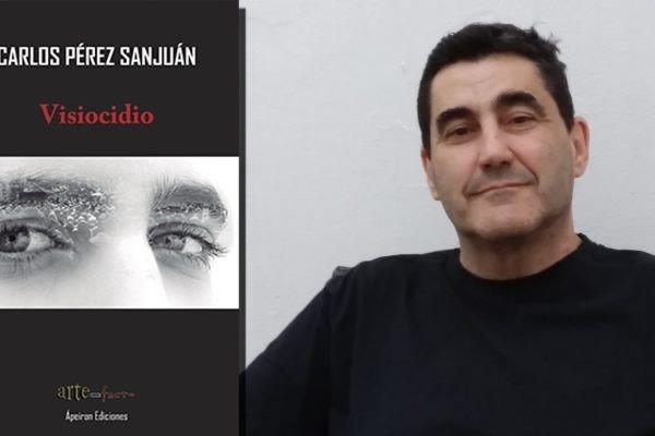 """""""Visiocidio"""" es la primera novela de Carlos Pérez Sanjuán"""